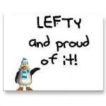 Lefty and Proud!